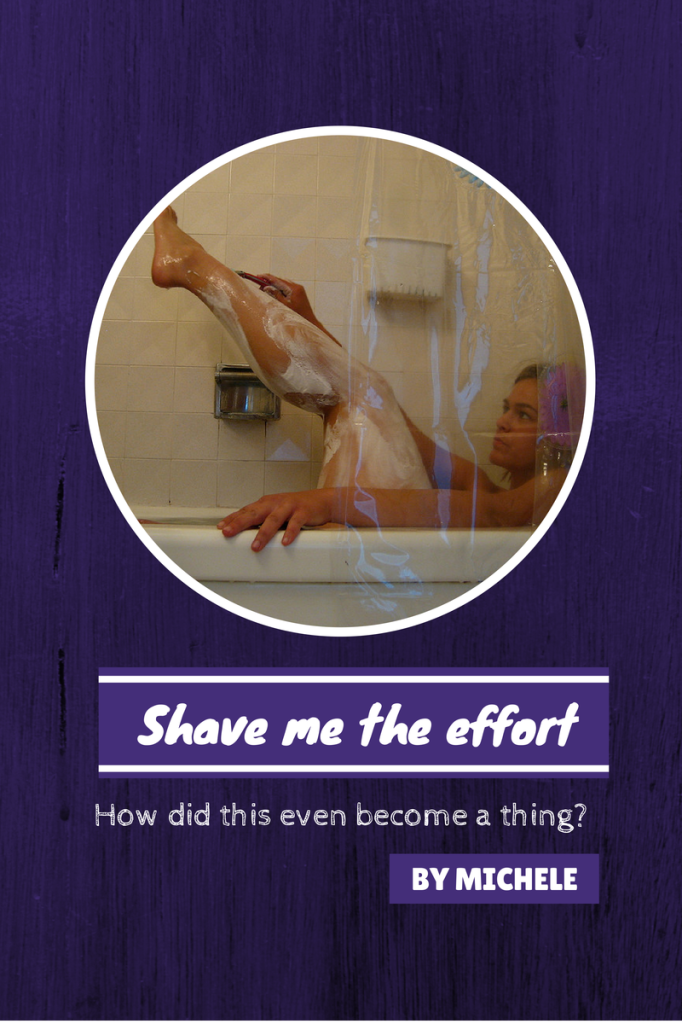 Why do we think we're better off shaving?