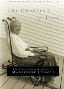I've never been a huge poetry reader but I have loved some recent works that crept into my life. Now I'm slowly working my way through this book. The Ordering of Love is a compilation of several of Madeline L'Engle's previous poetry works along with a few unpublished poems.